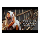 Dear Jesus be a brother to my son... Card