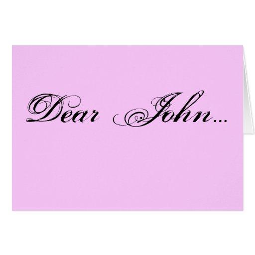 Dear John... Greeting Card