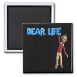 Dear Life 2 Inch Square Magnet