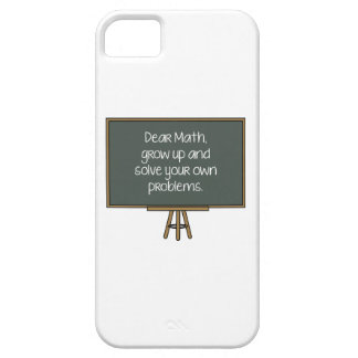 Dear Math, Grow Up And Solve Your Own Problems iPhone SE/5/5s Case