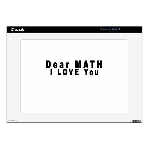 Dear Math i love you endlessly T-Shirts.png Skin For Laptop