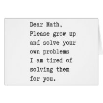 Dear math solve your own problems card