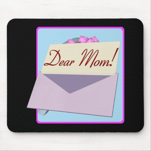 Dear Mom Mouse Pad