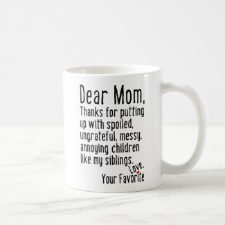 Dear Mom [Siblings Version] Coffee Mug
