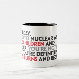 Dear Monday Mug