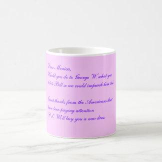 Dear Monica, Magic Mug