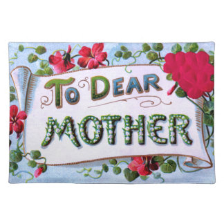 Dear Mother Cloth Placemat