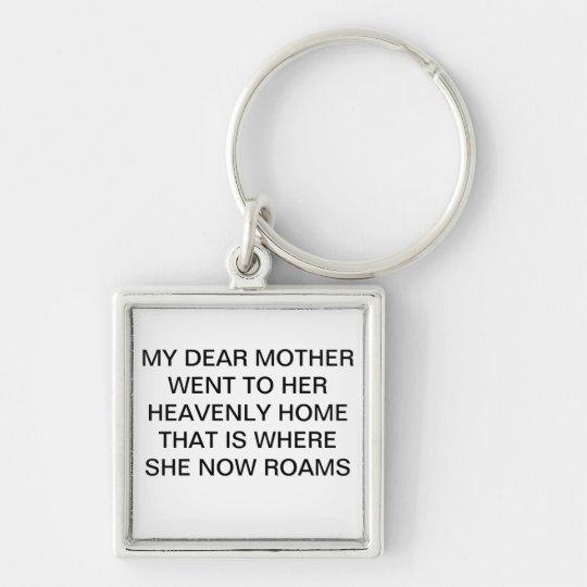 DEAR MOTHER KEYCHAIN