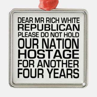 Dear Mr Rich White Republican Metal Ornament