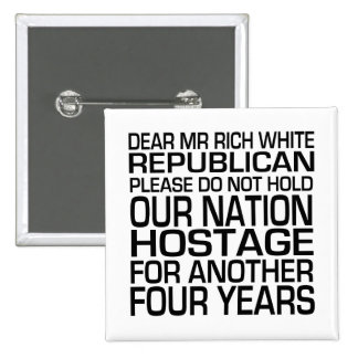 Dear Mr Rich White Republican Pinback Button
