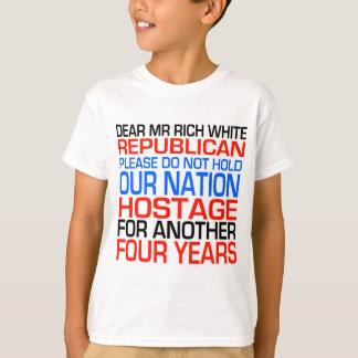 Dear Mr Rich White Republican T-Shirt