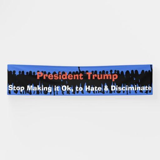 Dear President Trump, Protest Banner