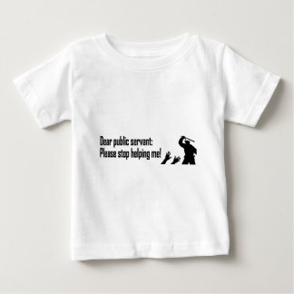 Dear Public Servant Baby T-Shirt