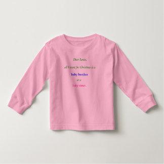 Dear Santa,, all I want for Christmas is a , ba... Toddler T-shirt