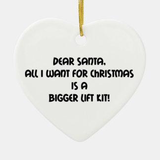 Dear Santa All I Want For Christmas Is A Bigger Li Ceramic Ornament