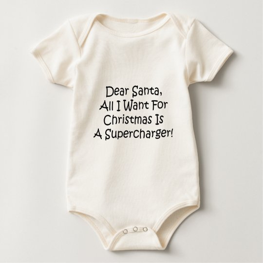 Dear Santa All I Want For Christmas Is A Super Baby Bodysuit
