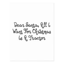 Dear Santa All I Want For Christmas Is A Tractor Postcard