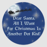 Dear Santa All I Want For Christmas Is Another Hot Classic Round Sticker