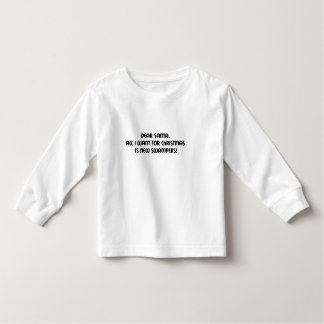 Dear Santa All I Want For Christmas Is New Swamper Toddler T-shirt