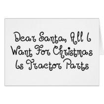 Dear Santa All I Want For Christmas Is Tractor Par Card