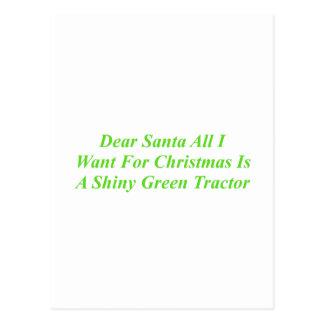 Dear Santa All I Want Is A Shiny Green Tractor Postcard