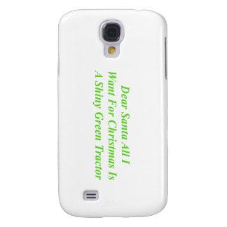 Dear Santa All I Want Is A Shiny Green Tractor Samsung Galaxy S4 Cover