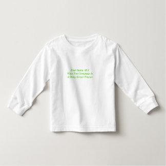 Dear Santa All I Want Is A Shiny Green Tractor T Shirt