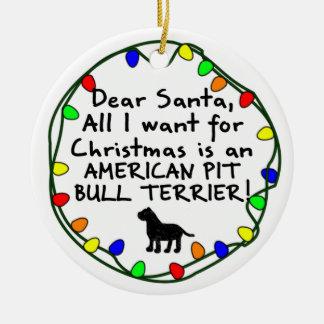 Dear Santa American Pit Bull Terrier Ceramic Ornament