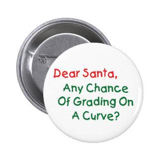 Dear Santa Any Chance Of Grading On A Curve? Pin
