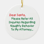 Dear Santa Attorney Christmas Tree Ornaments