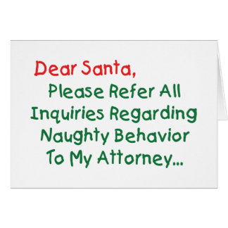Dear Santa Attorney - Funny Christmas Letter Card