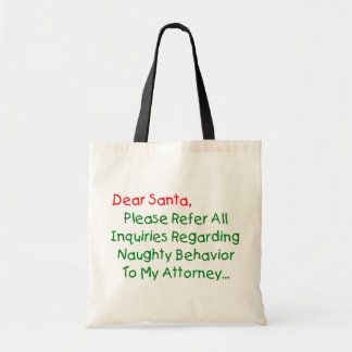 Dear Santa Attorney - Funny Christmas Letter Tote Bag