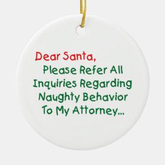 Dear Santa Attorney Christmas Tree Ornaments