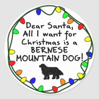 Dear Santa Bernese Mountain Dog Classic Round Sticker