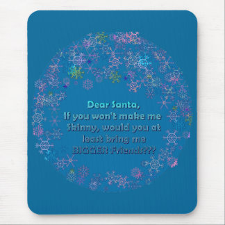 Dear Santa, Bigger Friends Mouse Pad