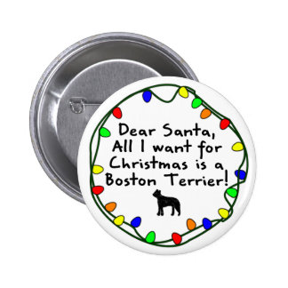 Dear Santa Boston Terrier Button