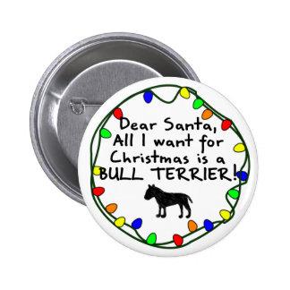Dear Santa Bull Terrier 2 Inch Round Button