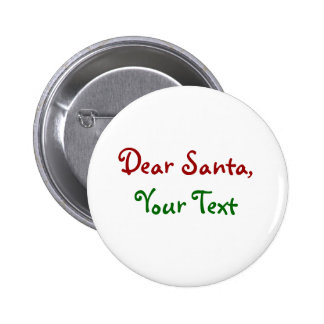 Dear Santa Custom 2 Inch Round Button
