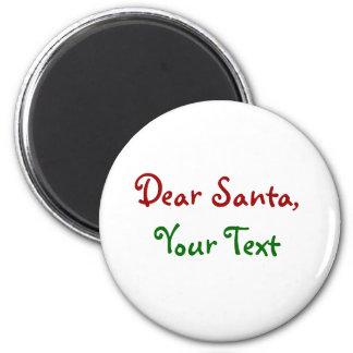 Dear Santa Custom 2 Inch Round Magnet