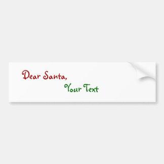 Dear Santa Custom Car Bumper Sticker