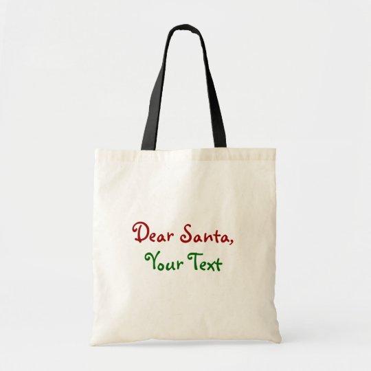 Dear Santa - Custom  Personalized Letter to Santa Tote Bag