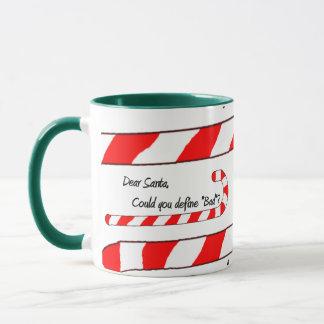 Dear Santa, Define Bad Mug