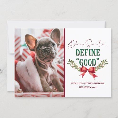 Dear Santa Define Good Cute Christmas Photograph Holiday Card