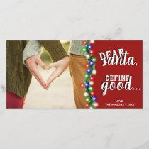 Dear Santa Define Good Holiday Christmas Card