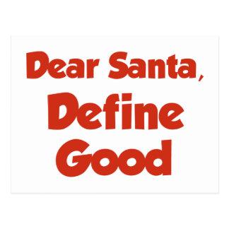 Dear Santa, Define Good Postcard