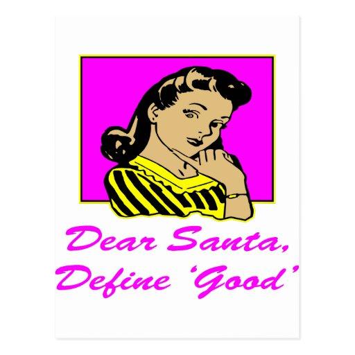 Dear Santa Define Good Postcards