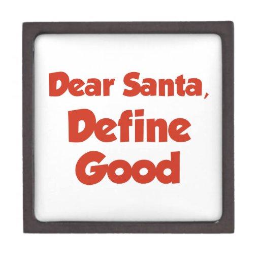 Dear Santa, Define Good Premium Trinket Boxes