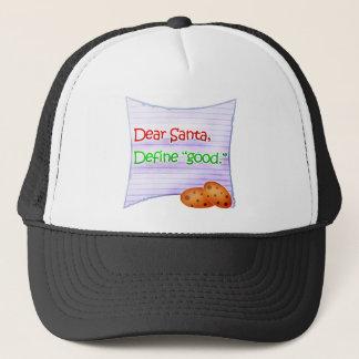 "Dear Santa, Define ""Good"" Trucker Hat"