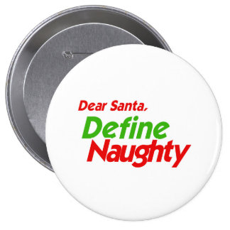 DEAR SANTA DEFINE NAUGHTY RED -.png Button