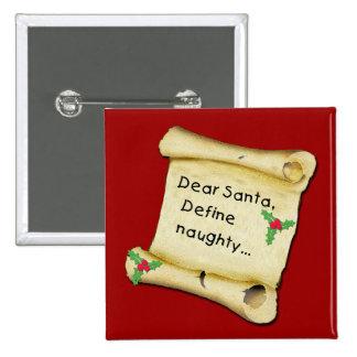Dear Santa...Define Naughty T-shirts, Baby Clothes Pins